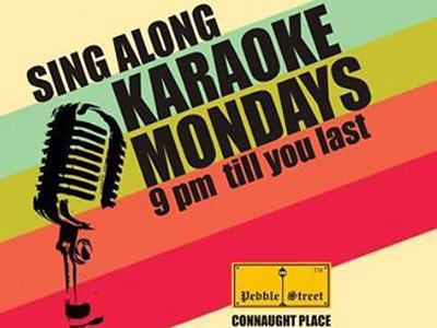 Karaoke Mondays - Pebble Street MyConnaughtplace