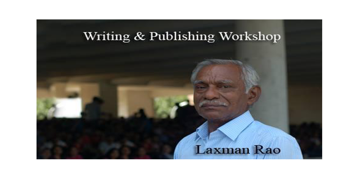 Writing & Publishing Workshop by Laxman Rao	 MyConnaughtplace