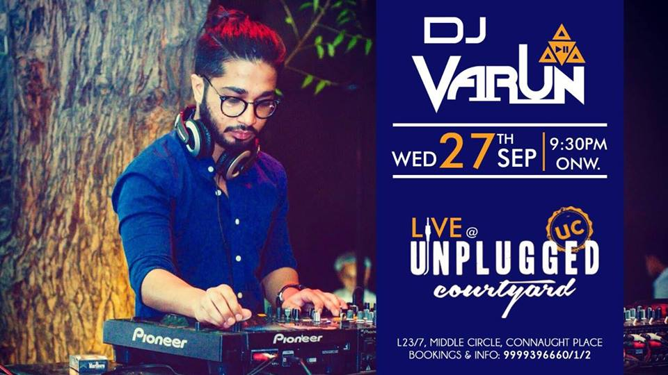 Live Performance by DJ Varun MyConnaughtplace
